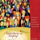Adventures in Singing : A Process for Exploring, Discovering, and Developing...
