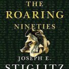 The Roaring Nineties : A New History of the World's Most Prosperous Decade by...