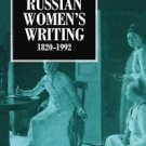 A History of Russian Women's Writing 1820-1992 by Catriona Kelly (1998,...