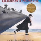 Gershon's Monster: Gershon's Monster : A Story for the Jewish New Year by...