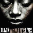 Black Women's Lives : Stories of Pain and Power by Kristal Brent Zook and...