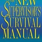 The New Supervisor's Survival Manual by William A. Salmon (1998, Paperback)