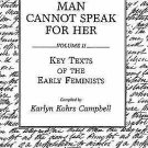 Contributions in Women's Studies: Man Cannot Speak for Her Vol. II : Key...