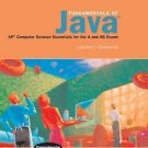 Fundamentals of Java : AP Computer Science Essentials for the A and AB Exams...