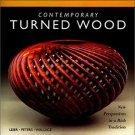 Contemporary Turned Wood : New Designs in a Rich Tradition by Jan Peters,...
