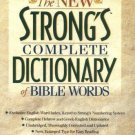 The New Strong's Complete Dictionary of Bible Words by James Strong (1996,...