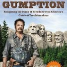 Gumption : Relighting the Torch of Freedom with America's Gutsiest...