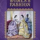 Nineteenth-Century Women's Fashion by Felicity Warnes (2016, Hardcover)
