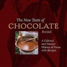 The New Taste of Chocolate : A Cultural and Natural History of Cacao with...