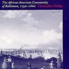 Blacks in the New World: Freedom's Port : The African American Community of...