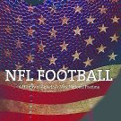 Sport and Society: NFL Football : A History of America's New National Pastime...