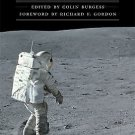 Outward Odyssey a People's History of Spaceflight: Footprints in the Dust :...