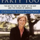 It's My Party, Too : The Battle for the Heart of the GOP and the Future of...