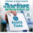The Doctors 5-Minute Health Fixes : The Prescription for a Lifetime of Great...