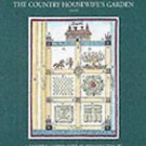 A New Orchard and Garden with the Country Housewife's Garden (1618) by...