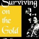 Surviving on the Gold Mountain : A History of Chinese American Women and...