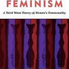 Inclusive Feminism : A Third Wave Theory of Women's Commonality by Naomi Zack...
