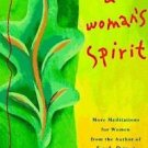 A Woman's Spirit : More Meditations for Women by Hazelden Foundation Staff...