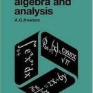 A Handbook of Terms Used in Algebra and Analysis by A. G. Howson (1972,...