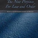 The New Province for Law and Order : 100 Years of Australian Industrial...