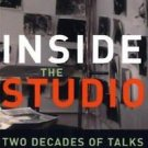 Inside the Studio : Two Decades of Talks with Artists in New York (2004,...