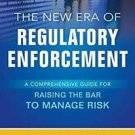 Managing Risk in a New Era of RegulatoryEnforcement by Girgenti (2016, Hardcover