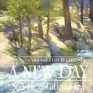 A New Day : 365 Meditations for Personal and Spiritual Growth by J. S. Dorian...