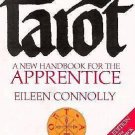 Tarot : A New Handbook for the Apprentice Vol. 1 by Eileen Connolly (1990,...