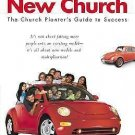 Vision and Planning: Starting a New Church : The Church Planter's Guide to...
