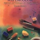 The Watercolor Book : Materials and Techniques for Today's Artists by David...