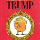 A Child's First Book of Trump by Michael Ian Black (2016, Picture Book) : Michae