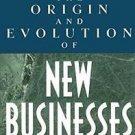 The Origin and Evolution of New Businesses by Amar V. Bhide (2003, Paperback)