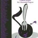 The String Teacher's Cookbook : Creative Recipes for a Successful Program by...