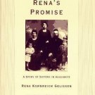 Rena's Promise : A Story of Sisters in Auschwitz by Heather D. Macadam and...