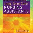 Mosby's Textbook for Long-Term Care Nursing Assistants by Clare Kostelnick...