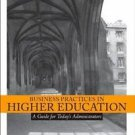 Business Practices in Higher Education : A Guide for Today's Administrators...
