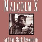 The Victims of Democracy : Malcolm X and the Black Revolution by Eugene...