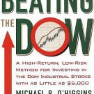 Beating the Dow : A High-Return, Low-Risk Method for Investing in the Dow...