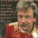 Tim Richmond : The Fast Life and Remarkable Times of NASCAR's Top Gun by...