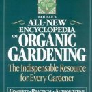 Rodale's All-New Encyclopedia of Organic Gardening : The Indispensable...