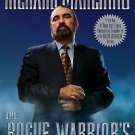The Rogue Warrior's Strategy for Success : A Commando's Principles of Winning...