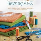 Nancy Zieman's Sewing A to Z : Your Source for Sewing and Quilting Tips and...