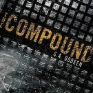 The Compound: The Compound 1 by S. A. Bodeen (2009, Paperback)