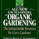 Rodale's All New Encyclopedia of Organic Gardening : The Indispensable...
