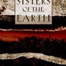 Sisters of the Earth : Women's Prose and Poetry about Nature by Lorraine...