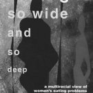 A Hunger So Wide and So Deep : A Multiracial View of Women's Eating Problems...