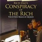 Rich Dad's Conspiracy of the Rich : The 8 New Rules of Money by Robert T....