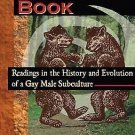 The Bear Book : Readings in the History and Evolution of a Gay Male...