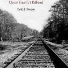 A Frontier Link with the World : Upson County's Railroad by David E. Paterson...