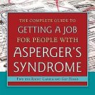 The Complete Guide to Finding a Job for Individuals with Asperger's Syndrome...